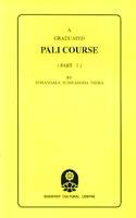 A Graduated Pali Course Part 1