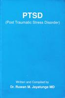 PTSD (Post Traumatic Stress Disorder)