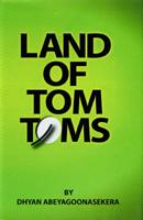 Land of Tom Toms