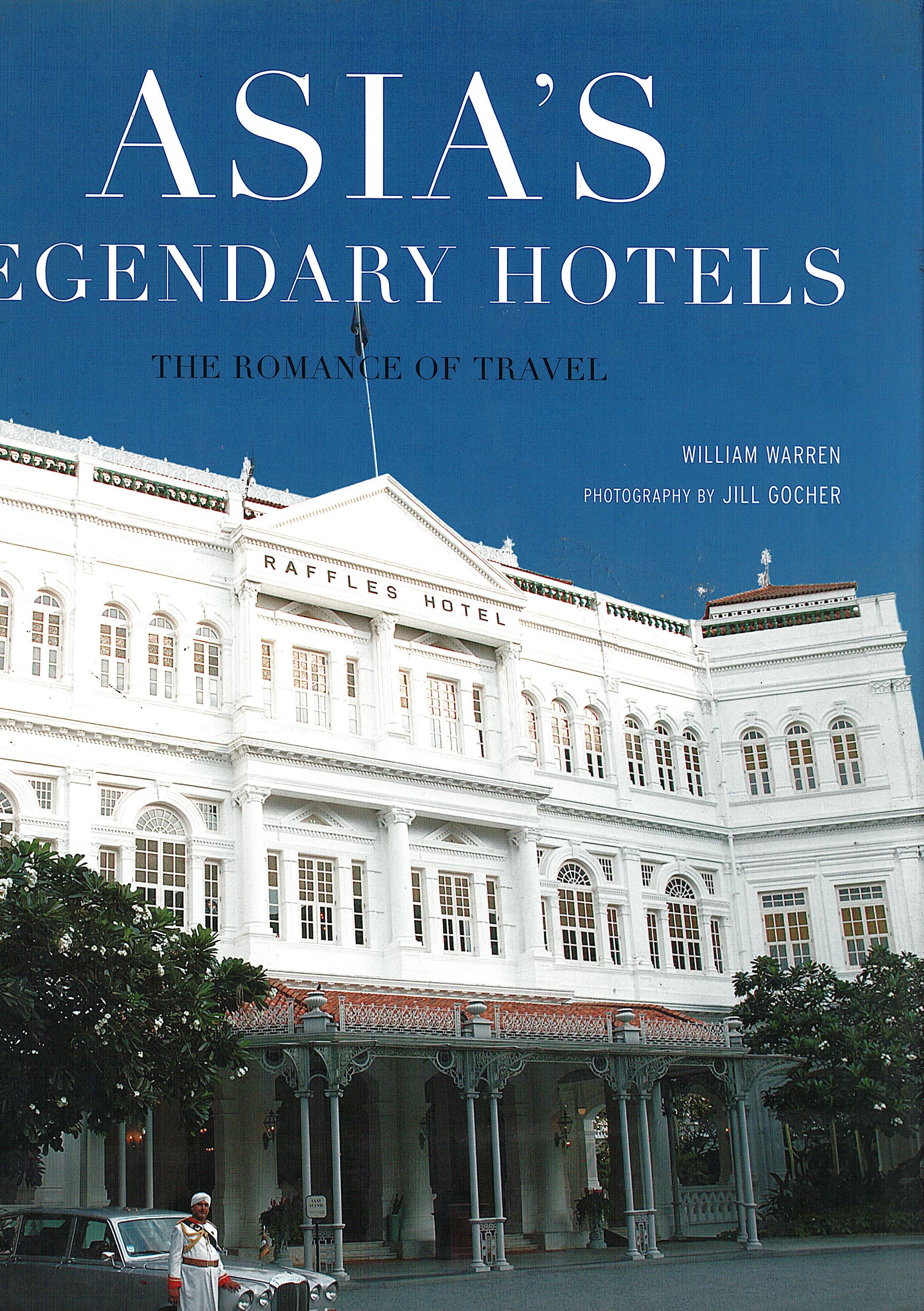 Asias Legendary Hotels