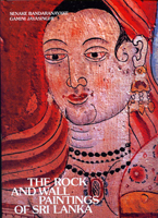 The Rock and Wall Paintings Of Sri Lanka
