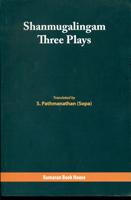 Shanmugalingam :Three Plays