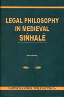 Legal Philosophy In Medieval Sinhale