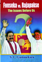 Fonseka vs. Rajapakse  The issues before us