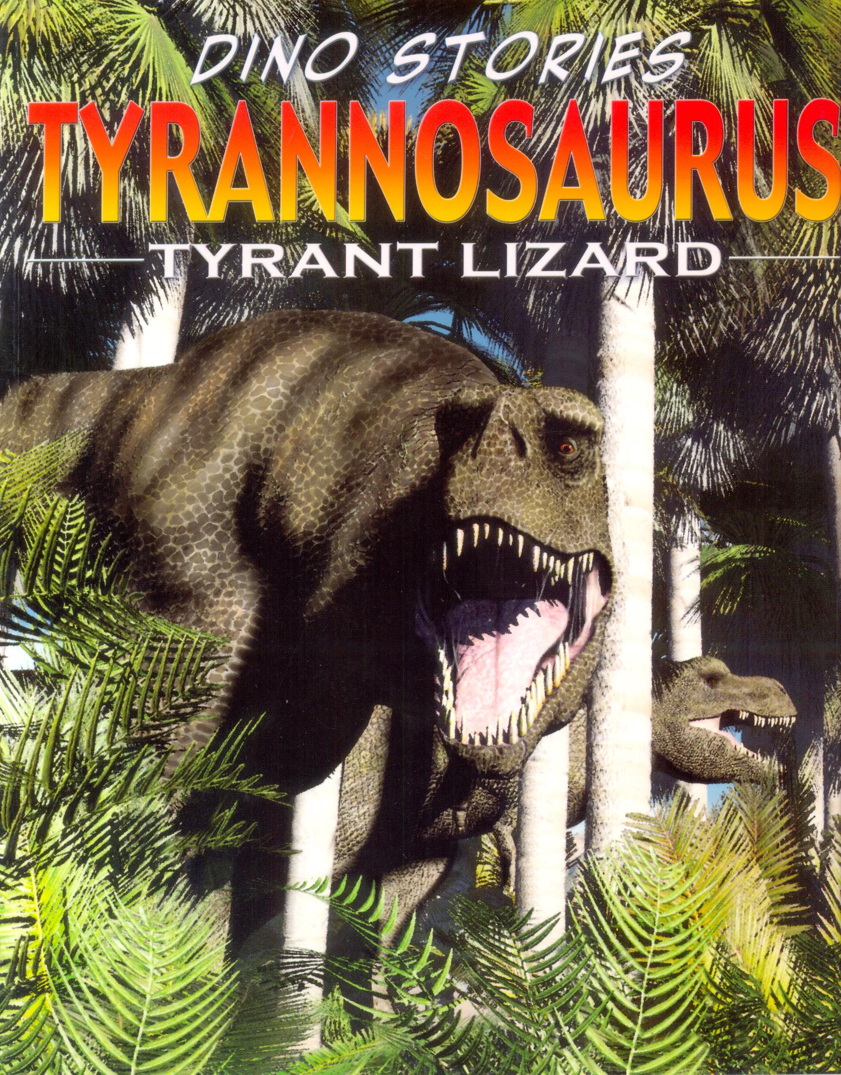 Dino Stories : Tyrannosaurus