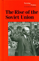 Turning Points in World History: The Rise of The Soviet Union