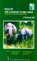 Saga of The Elephant in Sri Lanka  (2 volumes set)