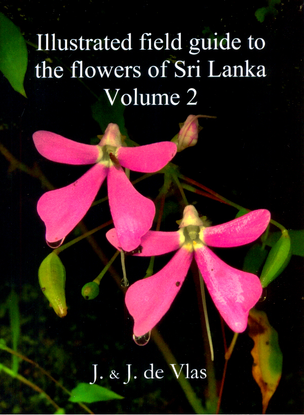 Illustrated field guide to the flowers of Sri Lanka Volume 2