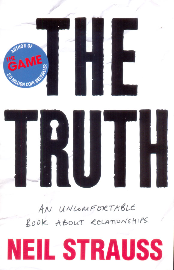 Truth : An Uncomfortable Book About Relationships