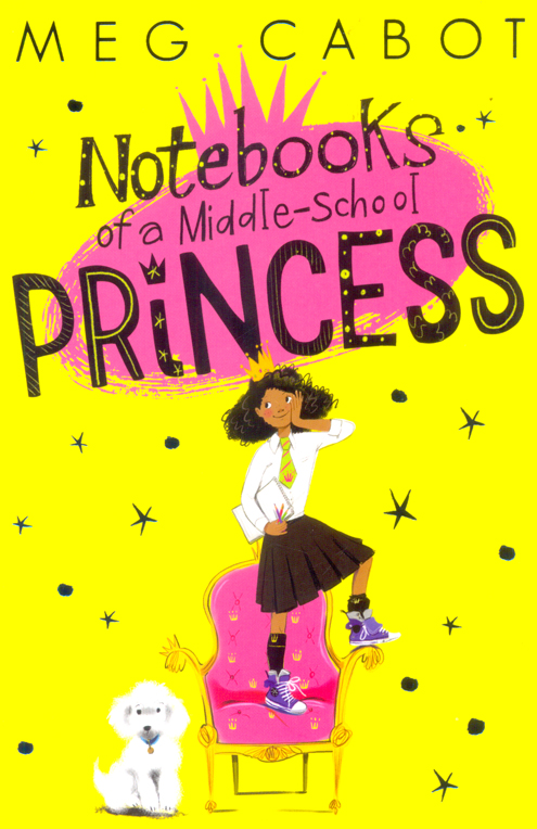 Notebooks of a Middle - School Princess
